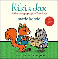Kiki & Jax: The Life-Changing Magic of Friendship book