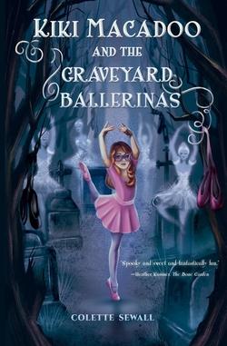 Kiki MacAdoo and the Graveyard Ballerinas book