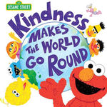 Kindness Makes the World Go Round book