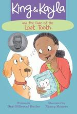 King & Kayla and the Case of the Lost Tooth book