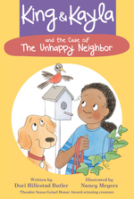 King & Kayla and the Case of the Unhappy Neighbor book