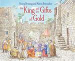 King and the Gifts of Gold book