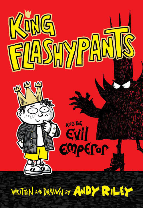 King Flashypants and the Evil Emperor book