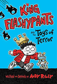 King Flashypants and the Toys of Terror Book