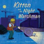 Kitten and the Night Watchman book