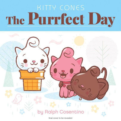 Kitty Cones: The Purrfect Day book