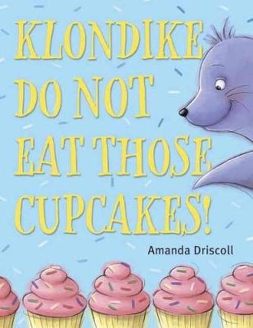 Klondike, Do Not Eat Those Cupcakes! Book