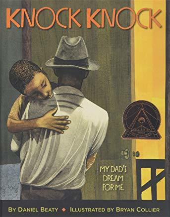 Knock Knock: My Dad's Dream for Me book