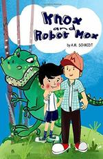 Knox and Robot Mox book