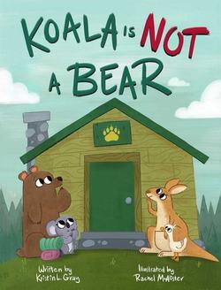 Koala Is Not a Bear book