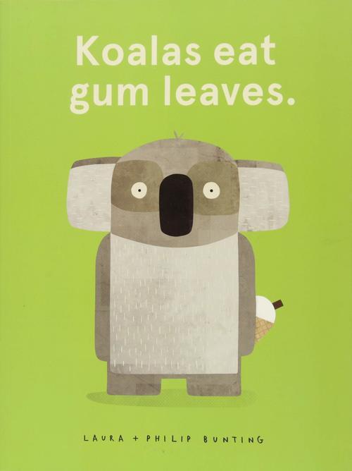 Koalas Eat Gum Leaves book