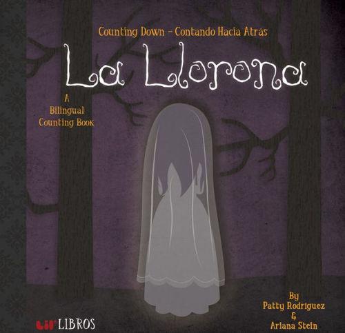 La Llorona - Counting Down / Contando Hacia Atras book