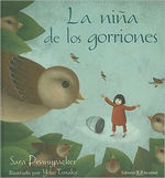 La nina de los gorriones / The sparrow girl book