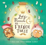 Lady Pancake and Sir French Toast book