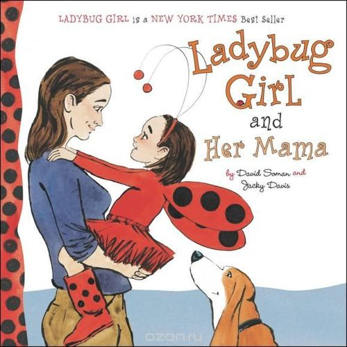 Ladybug Girl and Her Mama book