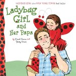 Ladybug Girl and Her Papa book
