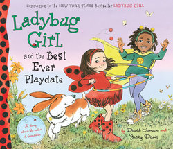 Ladybug Girl and the Best Ever Playdate book