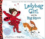 Ladybug Girl and the Big Snow book