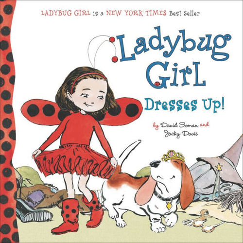 Ladybug Girl Dresses Up! Book