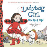 Ladybug Girl Dresses Up! book