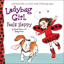 Ladybug Girl Feels Happy book