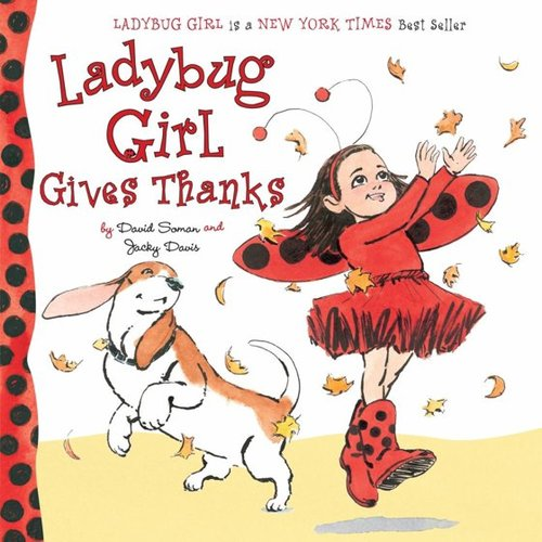 Ladybug Girl Gives Thanks book