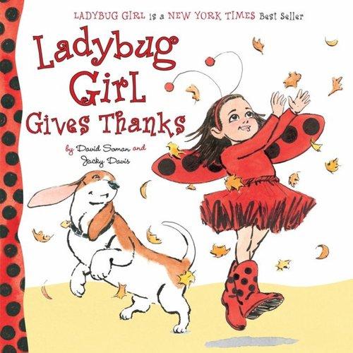 Ladybug Girl Gives Thanks book