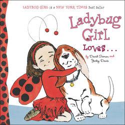 Ladybug Girl Loves... book