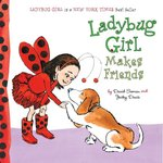 Ladybug Girl Makes Friends book