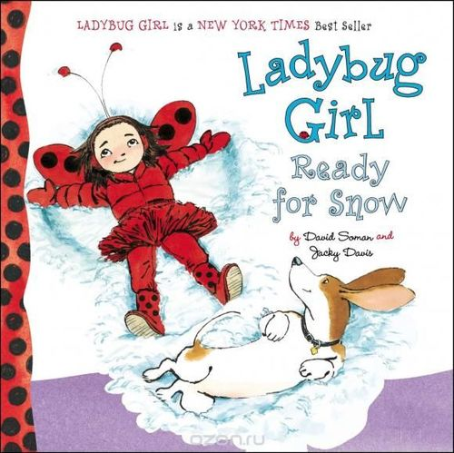 Ladybug Girl: Ready for Snow book