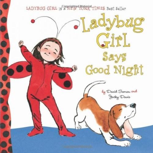 Ladybug Girl Says Good Night book