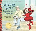 Ladybug Girl's Day Out with Grandpa book