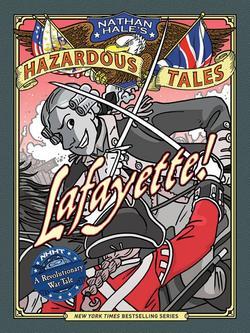 Lafayette!: A Revolutionary War Tale book
