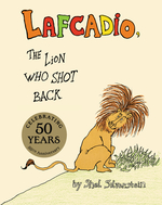 Lafcadio, The Lion Who Shot Back book
