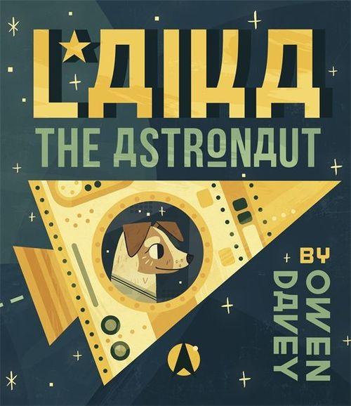 Laika the Astronaut book