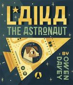 Laika the Astronaut book