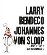 Larry Bendeco Johannes Von Sloop book