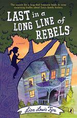 Last in a Long Line of Rebels book