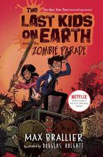 Last Kids on Earth and the Zombie Parade book