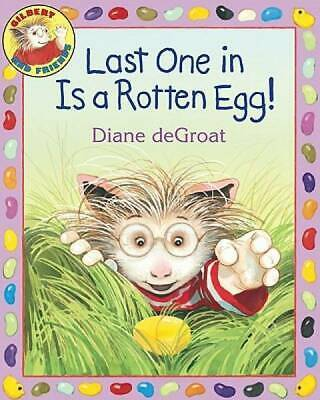 Last One In Is a Rotten Egg! book