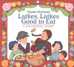 Latkes, Latkes, Good to Eat book