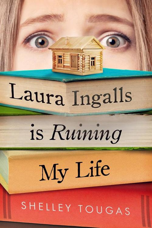 Laura Ingalls Is Ruining My Life book