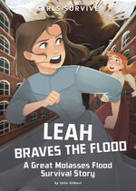 Leah Braves the Flood: A Great Molasses Flood Survival Story book