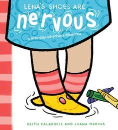 Lena's Shoes Are Nervous book