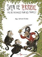 Les aventures de Sven le terrible -  Pas de vacances pour les pirates book