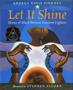 Let It Shine: Stories of Black Women Freedom Fighters book