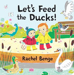 Let's Feed the Ducks! book