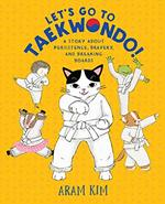Let's Go to Taekwondo! book