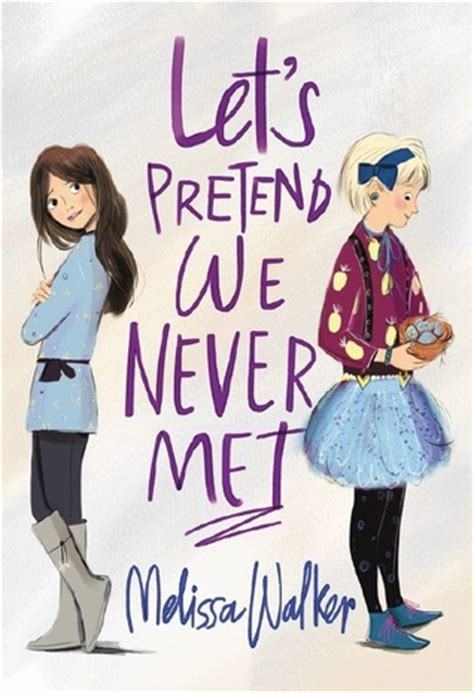 Let's Pretend We Never Met book