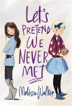 Let's Pretend We Never Met book